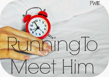 Running To Meet Him