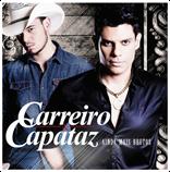 Carreiro e Capataz - Ainda Mais Brutos - CD 2014 # www.NovoSertanejo.net #
