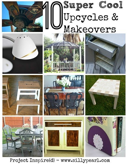 10 Super Cool Upcycles and Makeovers - Project Inspire{d}