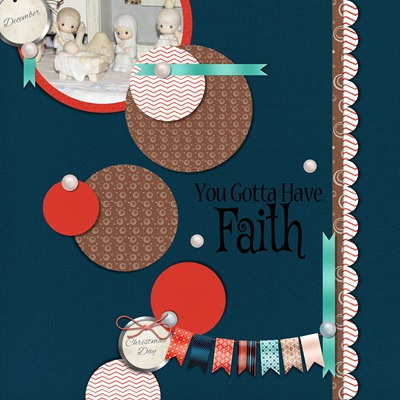 Arts and Ains Designs - Everyday - You Gotta Have Faith