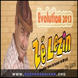 CD Zé Lezin - Evolution Show Ao Vivo (2013), Baixar Cds, Download, Cds Completos
