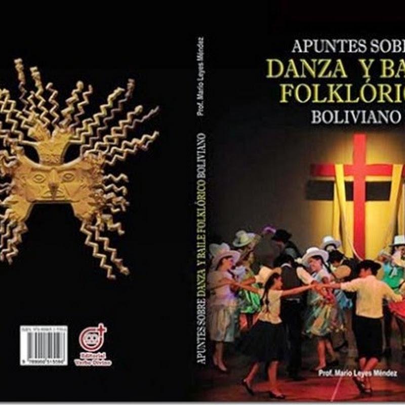 Libro: Apuntes sobre danza y baile folklórico boliviano - Mario Leyes Méndez