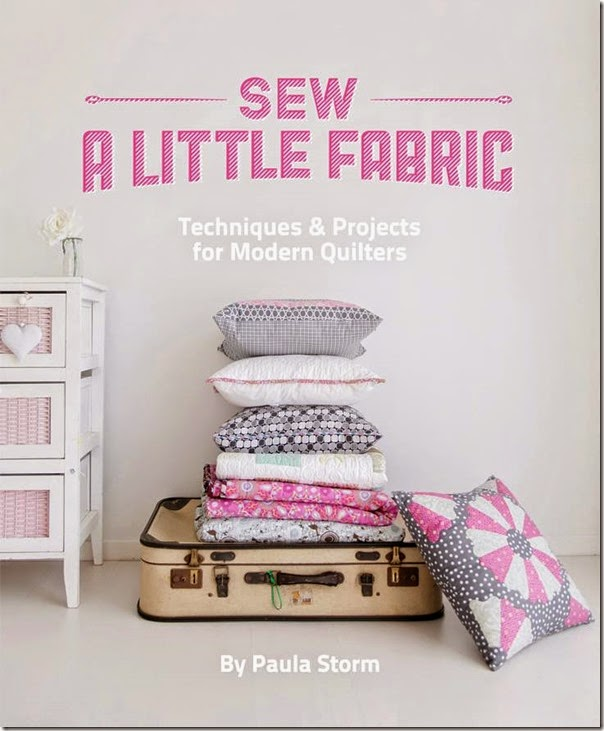 Sew a little fabric by Paula Storm