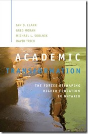 Academic Transformation The Forces Reshaping Higher Education