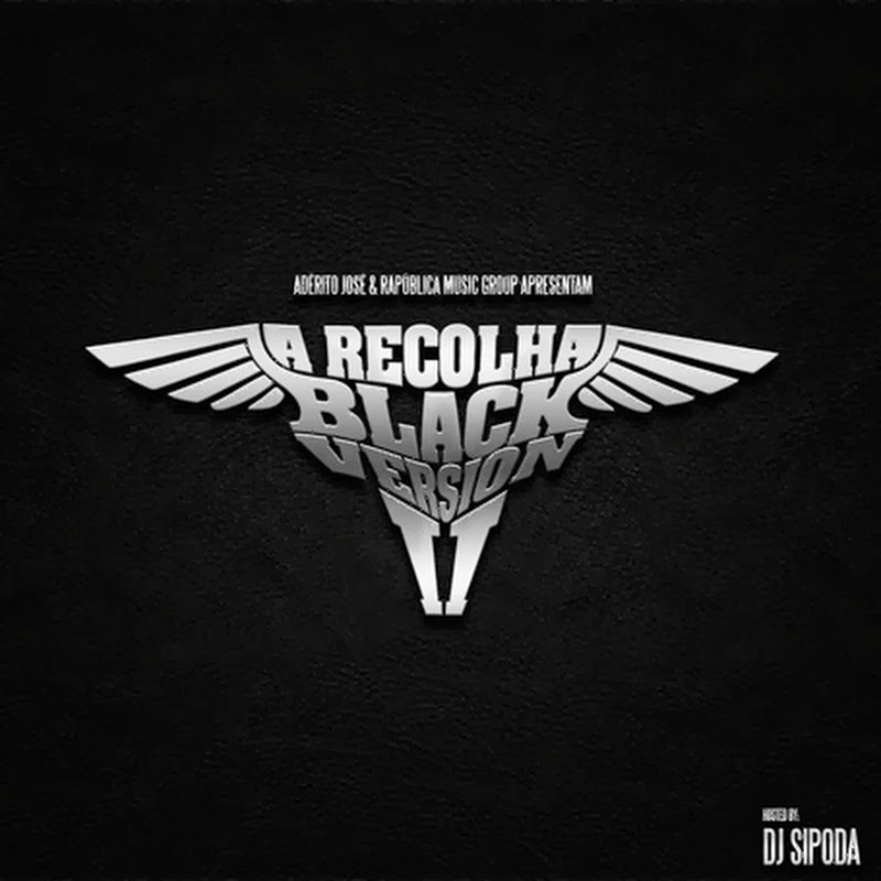 "Adérito José - Mixtape ""A Recolha Vol.2"" (Black Version) [Baixe Agora]"