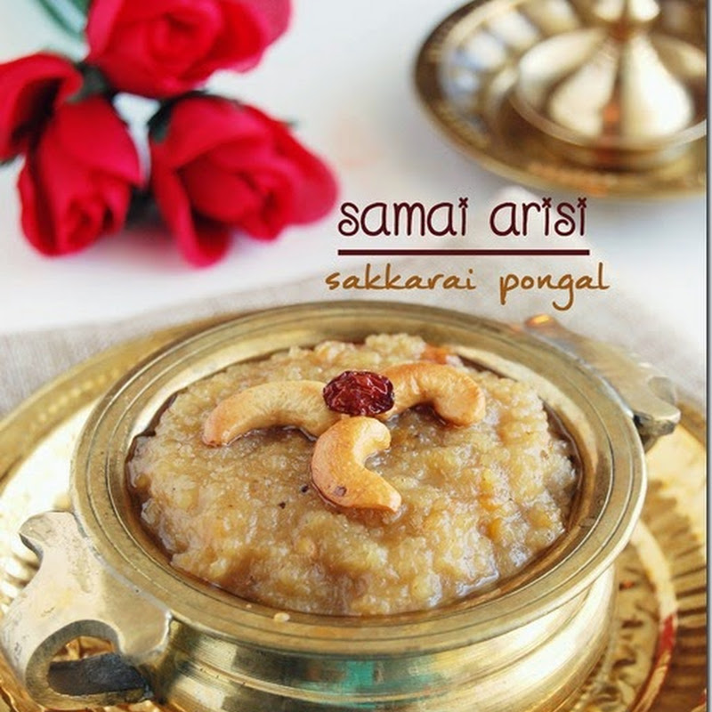 Samai arisi sakkarai pongal / Little millet sweet pongal
