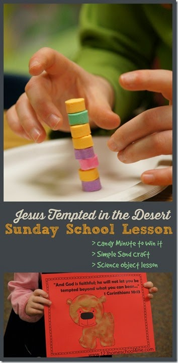 Jesus Tempted in the Desert - Sunday School Lessons for kids from Preschool-4th Grade!  Includes fun Candy Minute to Win it ideas, simple sand craft, science object lesson, and more!