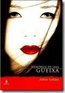 ARTHUR_GOLDEN_-_MEMORIAS_DE_UMA_GUEIXA_-_ROMANCE