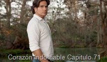 Corazón Indomable Capitulo 71
