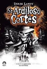Sr Ardiloso Cortês