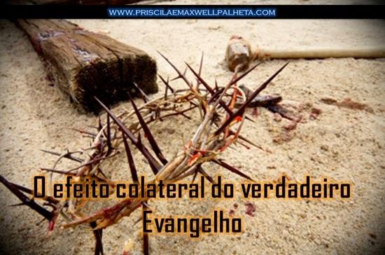 efeito colateral do verdadeiro evangelho - Priscila e Maxwell Palheta