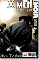 P00004 - X-Men Noir - Mark of Cain #4