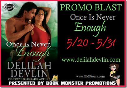 TOUR BUTTON_DelilahDevlin_OnceisNeverEnough_PromoBlast