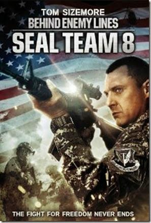 Seal Team Eight Behind Enemy Lines (2014)