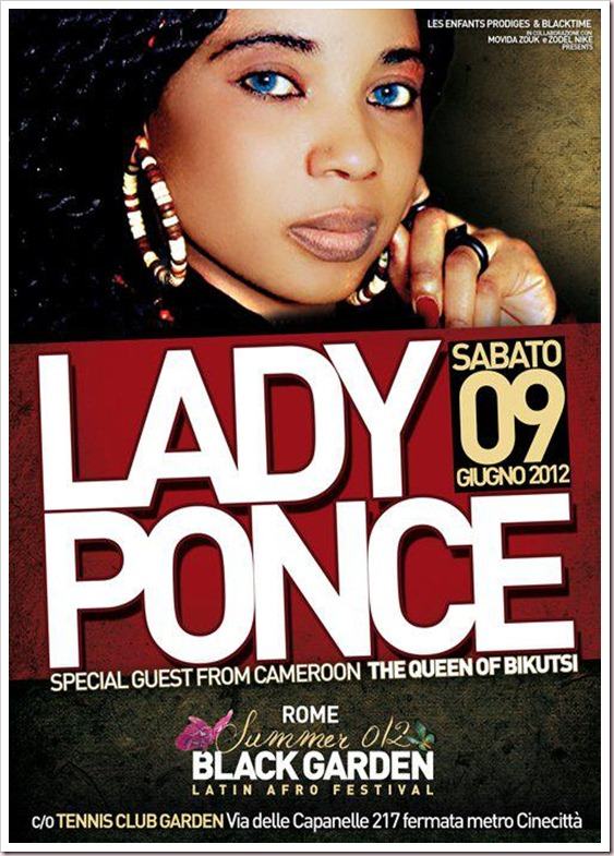 Black Garden 2012 SPECIAL GUEST LADY PONCE - THE QUEEN OF BIKUTSI