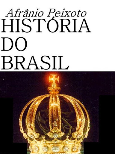 História do Brasil, por Afrânio Peixoto