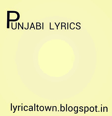 Lyrics Punjab: 12/08/14
