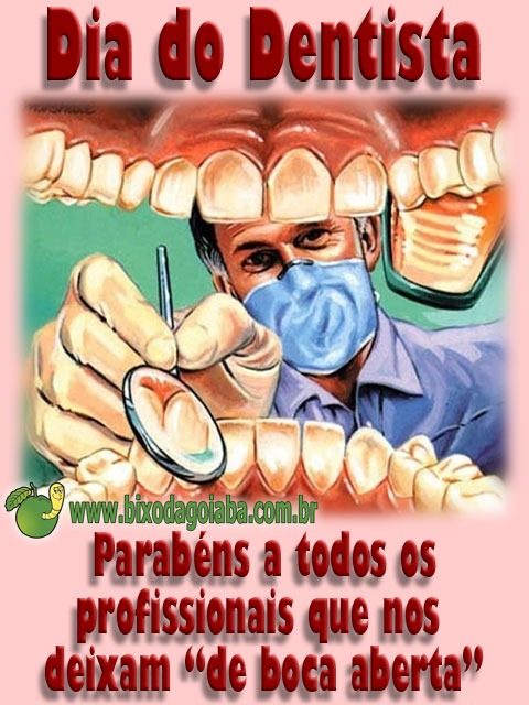 Dia Mundial do Dentista e Dia Nacional do Dentista