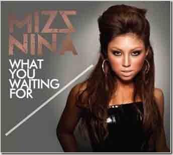 Mizz_Nina_What_U_Waitin