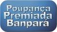 Poupanca Premiada Banpara