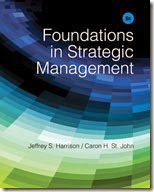 Solution Manual for Foundations in Strategic Management 6th Edition Jeffrey S. Harrison Caron H. St. John