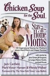 Chicken Soup for the Soul Stay-at-Home Moms Book Cover