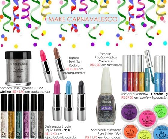 Make de Carnaval com muitas cores e brilhos: Confira 6 dicas de produtos.