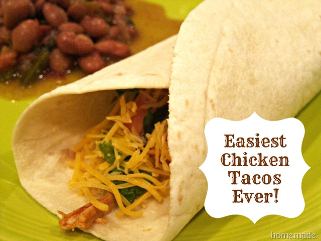 Easiest Chicken Tacos