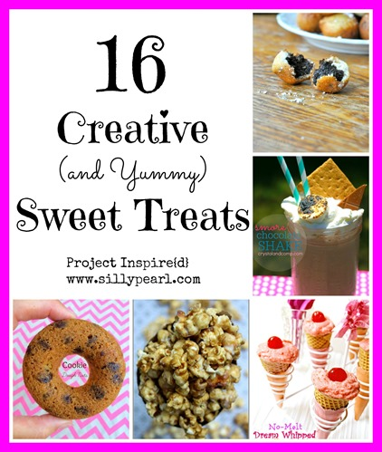 16 Creative and Yummy Sweet Treats -- Project Inspire{d}