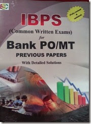 Buy Previous Papers IBPS at Rs. 265, Common Written Exams for Bank PO/MT  (with Detailed Solutions )
