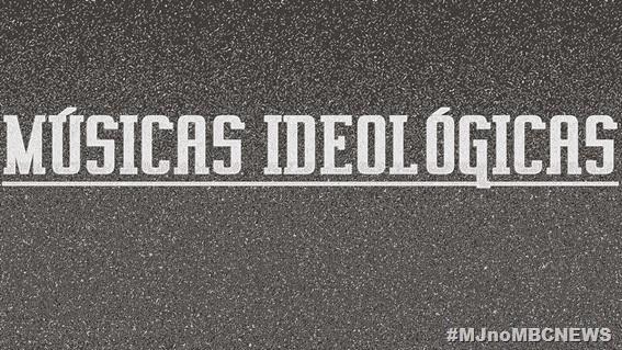 MÚSICAS IDEOLÓGICAS 2014 00