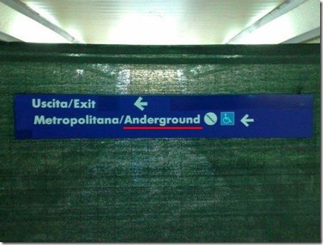 """Da notare la scritta sottolineata in rosso """"ANDERGROUND"""""""