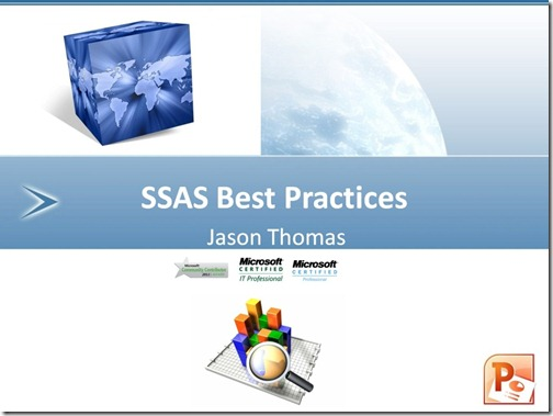 SSAS Best Practices - Session Slides for download