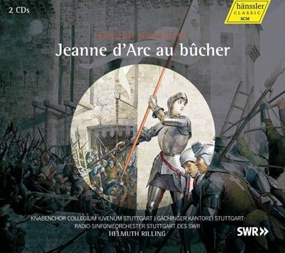 Arthur Honegger: JEANNE D'ARC AU BÛCHER (Hänssler CD 098.636)