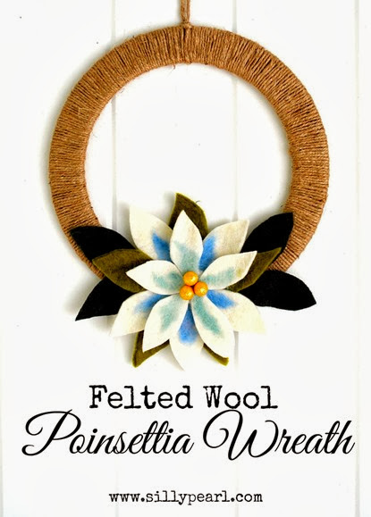 Felted Poinsettia Wreath -- The Silly Pearl