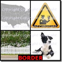 BORDER- 4 Pics 1 Word Answers 3 Letters