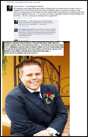 Coetzee Leon Gauteng teacher bl pupil says WHITES SHOULD ALL BE SHOT DEAD LIKE DOGS FACEBOOK PAGE Sept92011