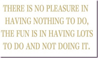 pleasure is not doing things