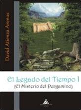 el-legado-del-tiempo-i-el-misterio-del-pergamino-david-atienza-arenas-c2bb-novela-fantastica-c2bb-libros-de-fantasia-libros-con-fantasia-novedades-editoriales