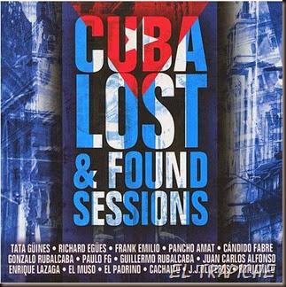 Cuba Lost & Found Sessions