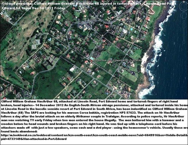 PORT EDWARD LINCOLN RD SA ATTACK Clifford William Graham MacArthur 68 DEC 14 2012 7AM