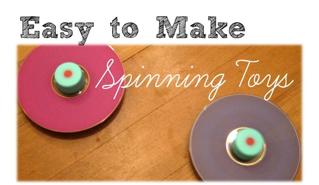 Easy to make spinning toys
