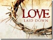 love laid down