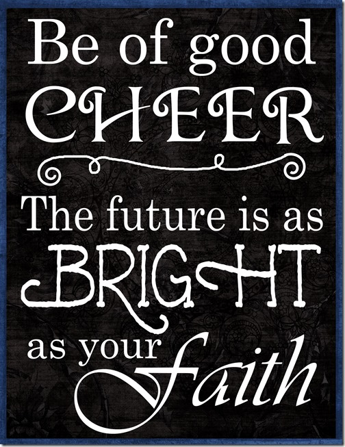 Be of Good Cheer copy