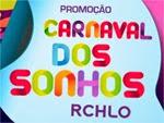promocao carnaval dos sonhos rchlo