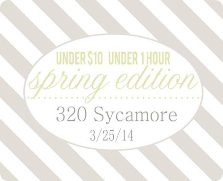 under $10 under 1 hr spring 2014