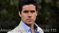 Amores Verdaderos Capitulo 115