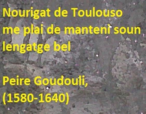 Peire Goudouli estatua de Tolosa qu'amaga la frasa famosa