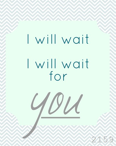 i will wait big