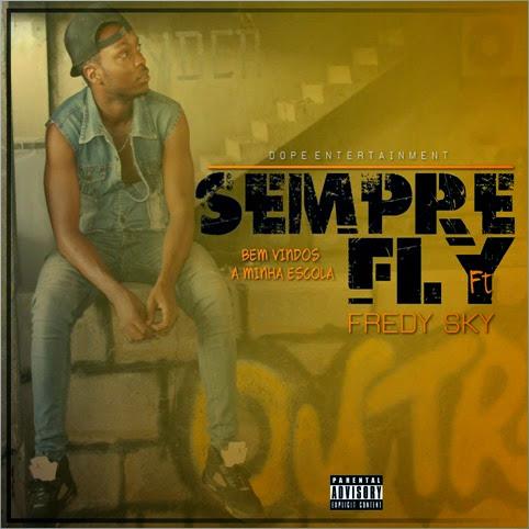 sEMPRE FLY